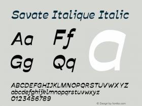 Savate Italique Italic Version 0.000;PS 0.0;hotconv 1.0.72;makeotf.lib2.5.5900图片样张