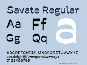 Savate Regular Version 0.000;PS 0.0;hotconv 1.0.72;makeotf.lib2.5.5900 DEVELOPMENT图片样张