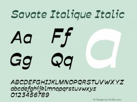 Savate Italique Italic Version 0.000;PS 0.0;hotconv 1.0.72;makeotf.lib2.5.5900 DEVELOPMENT图片样张