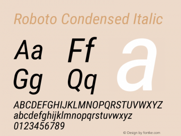 Roboto Condensed Italic Version 2.131 Font Sample