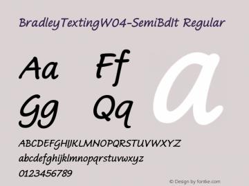 BradleyTextingW04-SemiBdIt Regular Version 1.00 Font Sample