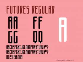Futures Regular Version 1.000;PS 001.000;hotconv 1.0.88;makeotf.lib2.5.64775图片样张