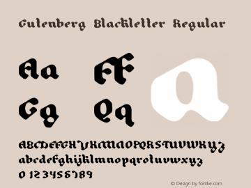 Gutenberg Blackletter Regular Version 1.000;PS 001.000;hotconv 1.0.70;makeotf.lib2.5.58329 Font Sample