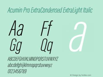 Acumin Pro ExtraCondensed ExtraLight Italic Version 1.011 Font Sample