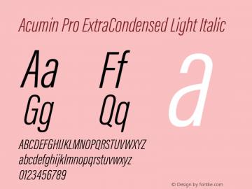 Acumin Pro ExtraCondensed Light Italic Version 1.011 Font Sample