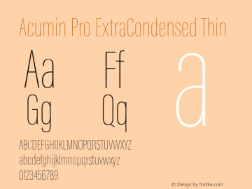 Acumin Pro ExtraCondensed Thin Version 1.011 Font Sample