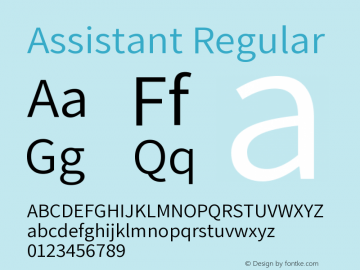Assistant Regular Version 2.001;PS 002.001;hotconv 1.0.88;makeotf.lib2.5.64775 Font Sample