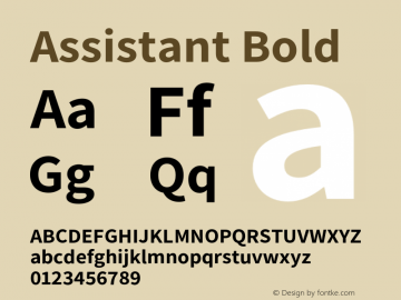 Assistant Bold Version 2.001;PS 002.001;hotconv 1.0.88;makeotf.lib2.5.64775 Font Sample