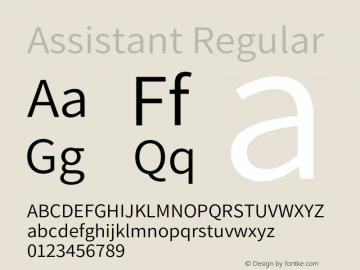 Assistant Regular Version 2.001;PS 002.001;hotconv 1.0.88;makeotf.lib2.5.64775 Font Sample