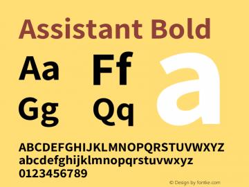 Assistant Bold Version 2.001;PS 002.001;hotconv 1.0.88;makeotf.lib2.5.64775 Font Sample