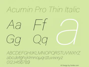Acumin Pro Thin Italic Version 1.011 Font Sample