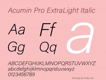 Acumin Pro ExtraLight Italic Version 1.011 Font Sample