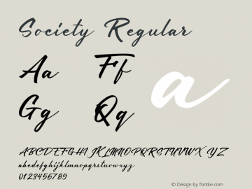 Society Regular Version 1.000;PS 001.000;hotconv 1.0.70;makeotf.lib2.5.58329 Font Sample