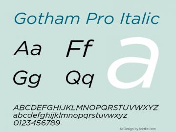 Gotham Pro Italic Version 1.100; Cyrillic Support Font Sample