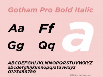 Gotham Pro Bold Italic Version 1.100; Cyrillic Support Font Sample