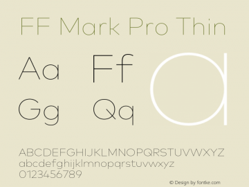 FF Mark Pro Thin Version 7.504; 2013; Build 1024 Font Sample