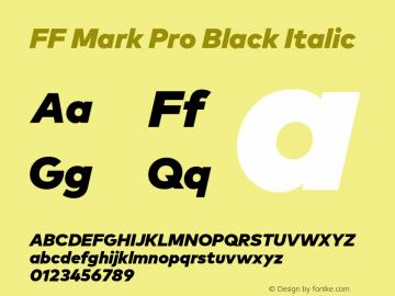 FF Mark Pro Black Italic Version 7.504; 2013; Build 1024 Font Sample