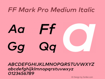 FF Mark Pro Medium Italic Version 7.504; 2013; Build 1024 Font Sample