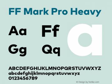 FF Mark Pro Heavy Version 7.504; 2013; Build 1024 Font Sample