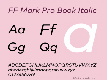 FF Mark Pro Book Italic Version 7.504; 2013; Build 1024 Font Sample