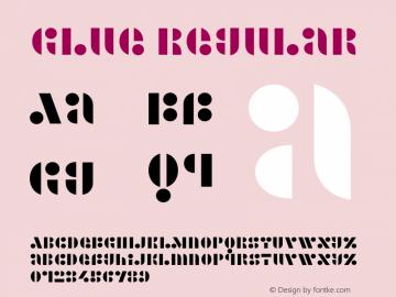 Glue Regular Version 1.00 Font Sample