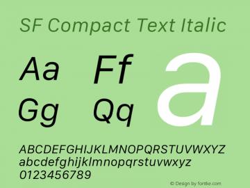 SF Compact Text Italic 11.0d10e2 Font Sample