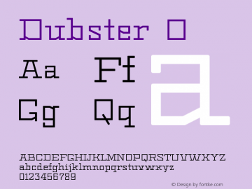 Dubster ☞ Version 1.010; ttfautohint (v1.3);com.myfonts.easy.2d-typo.dubster.regular.wfkit2.version.4yNY图片样张
