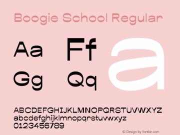 Boogie School Regular Version 1.000;PS 001.000;hotconv 1.0.88;makeotf.lib2.5.64775 Font Sample