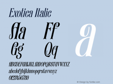 Exotica Italic Version 1.000 2016 initial release Font Sample