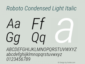 Roboto Condensed Light Italic Version 2.001240; 2014图片样张