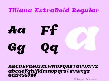 Tillana ExtraBold Regular Version 2.002;PS 1.0;hotconv 1.0.79;makeotf.lib2.5.61930; ttfautohint (v1.2.42-39fb) Font Sample