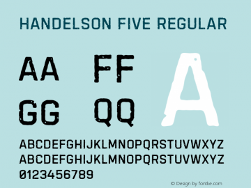 Handelson Five Regular Version 1.000;PS 001.000;hotconv 1.0.88;makeotf.lib2.5.64775 Font Sample