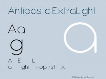 Antipasto ExtraLight Version 1.001 Font Sample