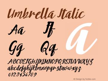 Umbrella Italic 001.000 Font Sample