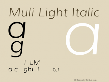 Muli Light Italic Version 1.000 Font Sample