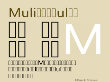 Muli Regular Version 2; ttfautohint (v1.00rc1.6-4cba) -l 8 -r 50 -G 200 -x 0 -D latn -f none -w G Font Sample
