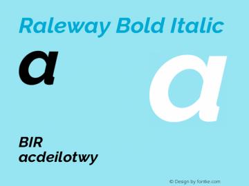 Raleway Bold Italic Version 3.000g; ttfautohint (v1.5) -l 8 -r 28 -G 28 -x 14 -D latn -f cyrl -w G -c -X