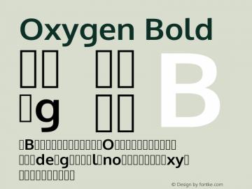 Oxygen Bold Version 0.2.3 webfont; ttfautohint (v0.93.3-1d66) -l 8 -r 50 -G 200 -x 0 -w