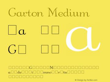 Garton Medium 001.000 Font Sample