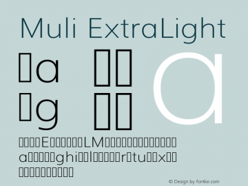 Muli ExtraLight Version 2; ttfautohint (v1.00rc1.6-4cba) -l 8 -r 50 -G 200 -x 0 -D latn -f none -w G Font Sample
