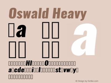 Oswald Heavy 3.0; ttfautohint (v0.95.6-bc232) -l 8 -r 50 -G 200 -x 0 -w