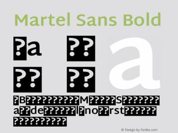 Martel Sans Bold Version 1.001; ttfautohint (v1.1) -l 5 -r 5 -G 72 -x 0 -D latn -f none -w gGD -W -c Font Sample