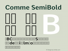 Comme SemiBold Version 2; ttfautohint (v1.00rc1.2-2d82) -l 6 -r 72 -G 200 -x 0 -D latn -f none -w G图片样张