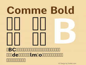 Comme Bold Version 2; ttfautohint (v1.00rc1.2-2d82) -l 6 -r 72 -G 200 -x 0 -D latn -f none -w G图片样张
