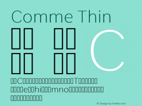 Comme Thin Version 2; ttfautohint (v1.00rc1.2-2d82) -l 6 -r 72 -G 200 -x 0 -D latn -f none -w G图片样张