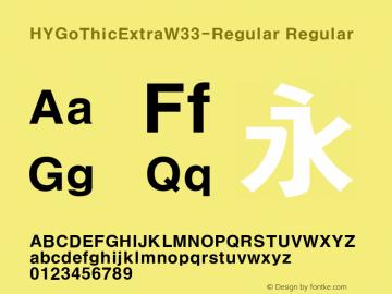 HYGoThicExtraW33-Regular Regular Version 1.00 Font Sample