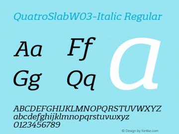 QuatroSlabW03-Italic Regular Version 1.00图片样张