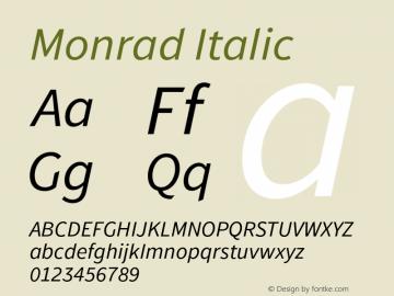 Monrad Italic Version 1.065;PS Version 2.0;hotconv 1.0.78;makeotf.lib2.5.61930图片样张