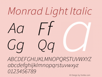 Monrad Light Italic Version 1.065;PS Version 2.0;hotconv 1.0.78;makeotf.lib2.5.61930图片样张