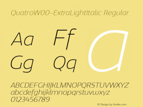 QuatroW00-ExtraLightItalic Regular Version 1.30图片样张